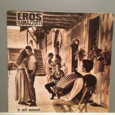 EROS RAMAZZOTTI - IN CERTI MOMENTI (1987/BMG rec/RFG) - Vinil/Vinyl/Impecabil - Muzica Pop ariola