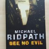 Michael Ridpath – See No Evil (Penguin Books, 2006)