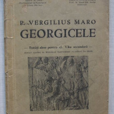 P. Vergilius Maro - Georgicele (selectie pt. clasa a VI-a secundara 1935) - Carte veche