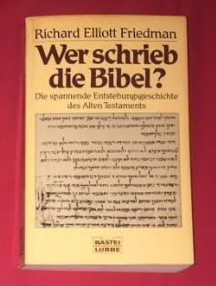 R. Eliott Friedman WER SCHRIEB DIE BIBEL? foto