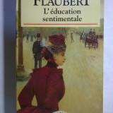 Gustave Flaubert - L'education sentimentale