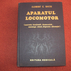 Aparatul Locomotor - Clement Baciu - Carte Ortopedie