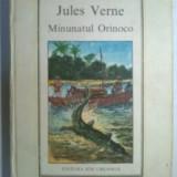 Jules Verne – Minunatul Orinoco {Col. Jules Verne} - Carte de povesti