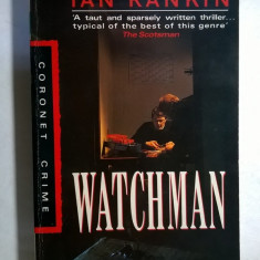 Ian Rankin - Watchman - Carte in engleza