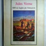 Jules Verne – 800 de leghe pe Amazon {Col. Jules Verne} - Carte de povesti