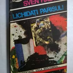 Sven Hassel – Lichidati Parisul! - Roman istoric