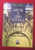 Adevar si limba naturala: o introducere in opera lui D. Davidson / Emil Ionescu