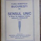 HARTA PLANUL MUNICIPIULUI BUCURESTI SENSUL UNIC 1931 - Carte veche
