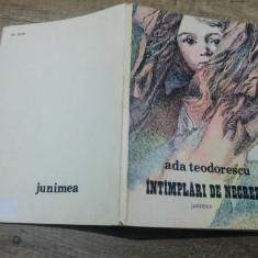 Intamplari de necrezut - Ada Teodorescu/ ilustratii Dragos Patrascu - Carte de povesti