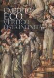 Vertigo. Lista Infinita  -  Umberto Eco, Alta editura