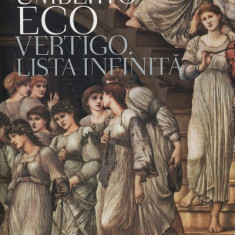 Vertigo. Lista Infinita - Umberto Eco - Carte Istoria artei