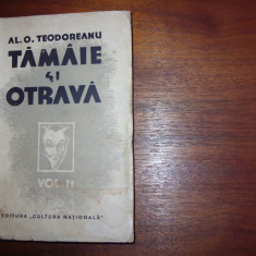 PASTOREL TEODOREANU - TAMAIE SI OTRAVA (vol.2, editia l, carte de colectie)*
