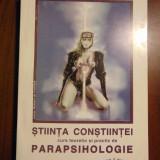 Stiinta constiintei. Curs teoretic si practic de parapsihologie (2000) - Carte paranormal
