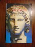 Zeii Greciei. Imaginea divinitatii in spiritualitatea greaca - Walter F. Otto