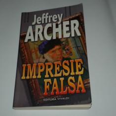 JEFFREY ARCHER - IMPRESIE FALSA - Carte de aventura