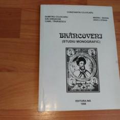 BRANCOVENI (STUDIU MONOGRAFIC) -CONSTANTIN COJOCARU SI ALTII - Carte veche
