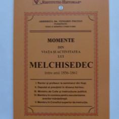 V. POCITAN, VIATA SI ACTIVITATEA LUI MELCHISEDEC 1856-1861, HOTIN/ GALATI - Carte Istorie