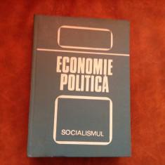 Carte - Economie politica / socialismul editia III anul 1976 - 640 pagini !