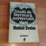 STUDII DE LITERATURA UNIVERSALA -VLADIMIR STREINU
