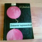 TRASNETUL INGENUNCHIAT-JANUSZ LECH JAKUBOWSKI - Carte veche