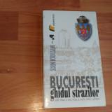 BUCURESTI-GHIDUL STRAZILOR-SORIN BORDUSANU