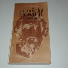 FELIX BUFFIERE - MITURILE LUI HOMER SI GANDIREA GREACA - Filosofie