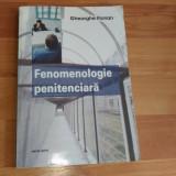 FENOMENOLOGIE PENITENCIARA-GHEORGHE FLORIAN - Carte veche