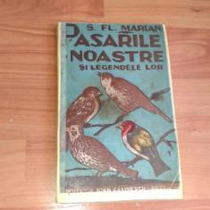 PASARILE NOASTRE SI LEGENDELE LOR-S. FL. MARIAN