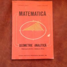 Manual scolar - Matematica / geometrie analitica clasa XI anul 1985 / 126 pag !, Clasa 4, Romana