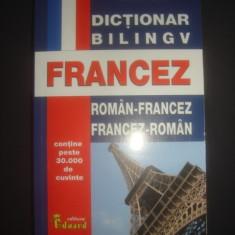DICTIONAR ROMAN - FRANCEZ * FRANCEZ - ROMAN contine peste 30.000 de cuvinte