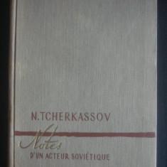 N. TCHERKASSOV - NOTES D'UN ACTEUR SOVIETIQUE - Galerie foto - Carte Cinematografie