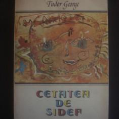 Tudor George - Cetatea de sidef