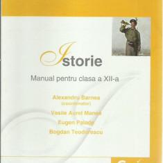 Alexandru Barnea - ISTORIE, MANUAL PENTRU CLASA A XII-A - Manual scolar corint, Clasa 12, Corint