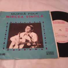 DISC VINIL MUZICA FOLK MIRCEA VINTILA EDC 10.464 RARITATE!!!! STARE EXCELENTA