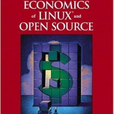 The Business and Economics of Linux and Open Source - Martin Fink - Carte baze de date