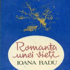 Romanta unei vieti - Ioana Radu - Harry Negrin - Carte Arta muzicala