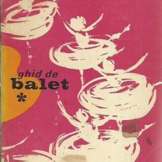 Daniela Caraman-Fotea - GHID DE BALET - Carte Arta dansului