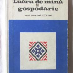 LUCRU DE MINA (MANA) SI GOSPODARIE. Manual V-VIII, Elena Dimitriu Tomozei, 1971