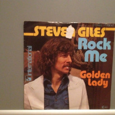STEVEN GILES - ROCK ME (1976/HANSA REC/RFG) -VINIL Single/RAR/ca NOU - Muzica Rock ariola