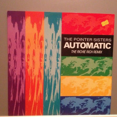 THE POINTER SISTERS - AUTOMATIC (189/BMG REC /UK) - VINIL MaxiSingle/ca NOU - Muzica Dance rca records