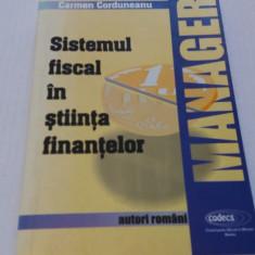 Sistemul fiscal în știința finanțelor - Carmen Corduneanu - Carte despre fiscalitate