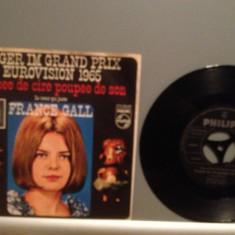 FRANCE GALL - POUPEE DE CIRE ... (1965/PHILIPS/RFG) -VINIL Single/RAR/ca NOU - Muzica Pop universal records