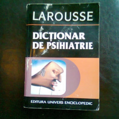 DICTIONAR DE PSIHIATRIE - LAROUSSE - Carte Psihiatrie