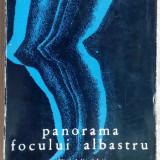 ION BANUTA-PANORAMA FOCULUI ALBASTRU(VERSURI 1972/desene P. VULCANESCU/autograf) - Carte poezie