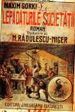LEPADATURILE SOCIETATII-MAXIM GORKI