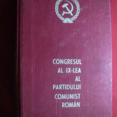 Congresul al IX lea al PCR- 1966, 864 pag. - Carte Epoca de aur
