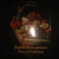 RETETE ALESE PENTRU POST SI CRACIUN de Simona Lazar {2010} - Carte Retete traditionale romanesti