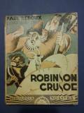 Robinson Crusoe - Paul Reboux / C27P, Alta editura