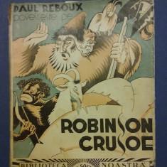 Robinson Crusoe - Paul Reboux / C27P - Carte de povesti