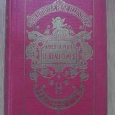 Apres La Pluie Le Beau Temps - M-me La Comtesse De Segur, 389835 - Carte in franceza